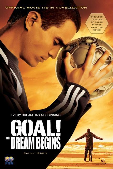 Goal!: The Dream Begins als Taschenbuch