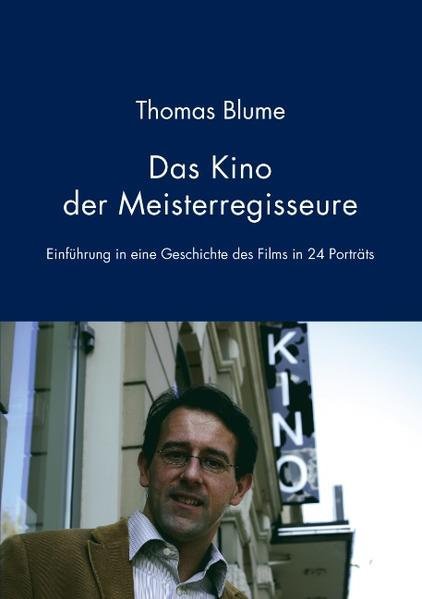 Das Kino der Meisterregisseure als Buch von Tho...