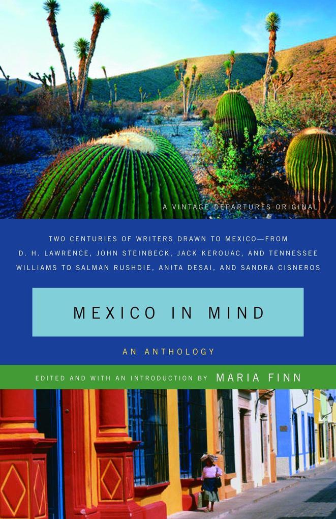 Mexico in Mind: An Anthology als Taschenbuch