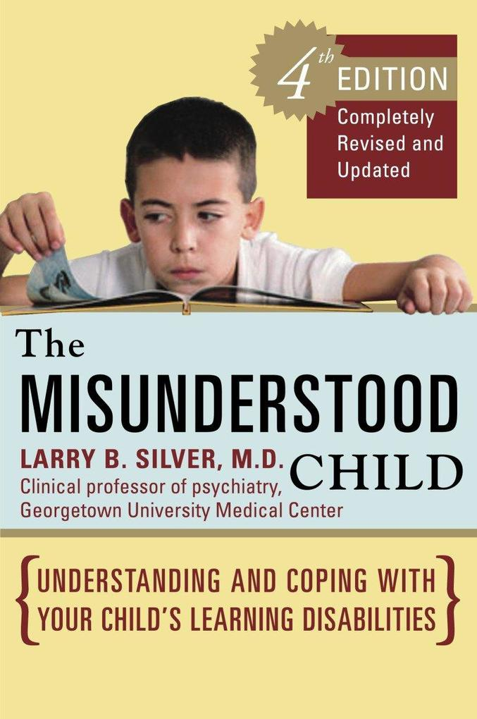 The Misunderstood Child: Understanding and Coping with Your Child's Learning Disabilities als Taschenbuch