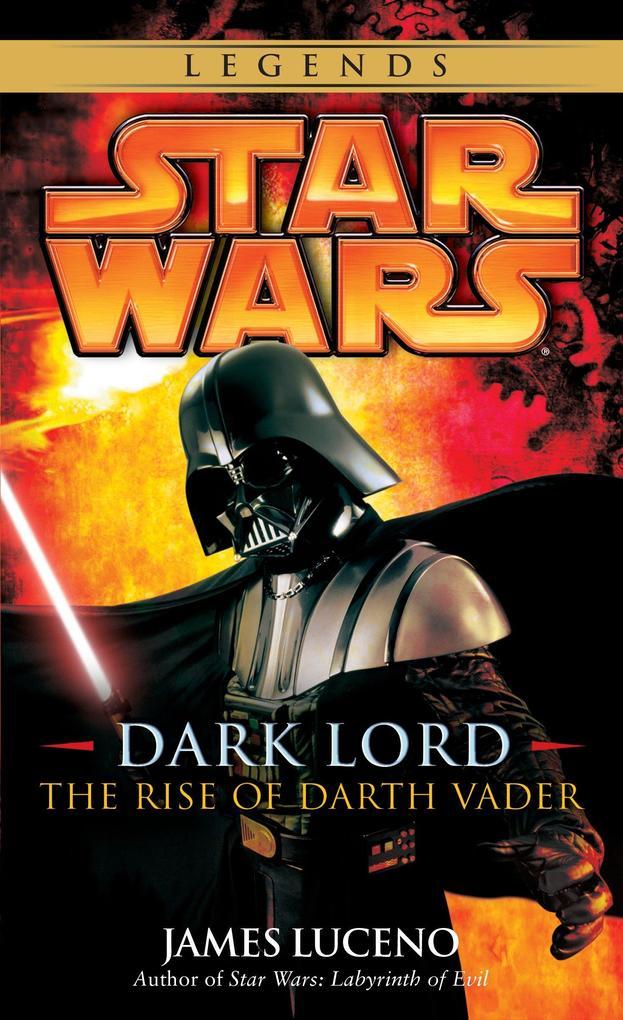 Dark Lord: Star Wars Legends: The Rise of Darth Vader als Taschenbuch