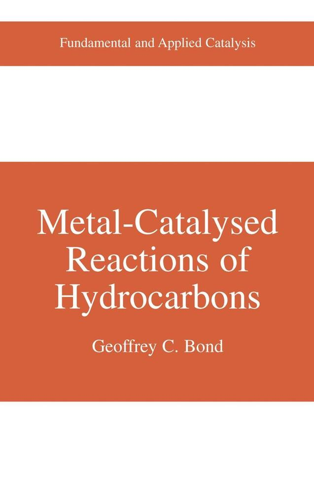 Metal-Catalysed Reactions of Hydrocarbons als Buch