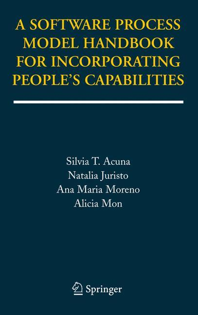 A Software Process Model Handbook for Incorporating People's Capabilities als Buch