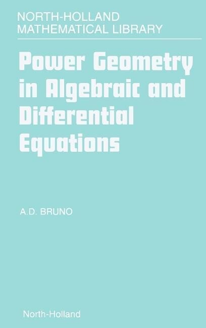 Power Geometry in Algebraic and Differential Equations als Buch