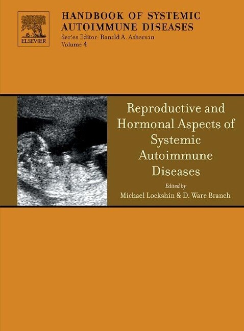 Reproductive and Hormonal Aspects of Systemic Autoimmune Diseases als Buch