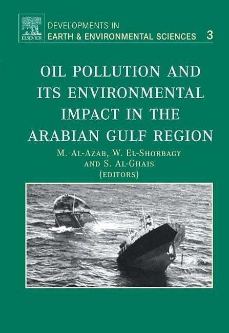 Oil Pollution and Its Environmental Impact in the Arabian Gulf Region als Buch