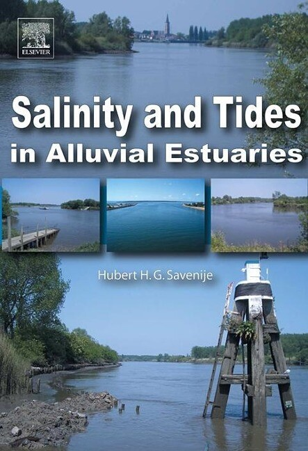 Salinity and Tides in Alluvial Estuaries als Buch