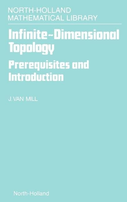 Infinite-Dimensional Topology: Prerequisites and Introduction als Buch