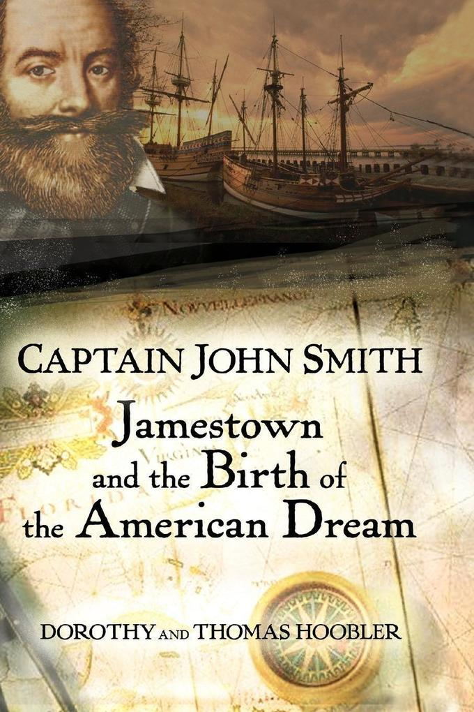 Captain John Smith: Jamestown and the Birth of the American Dream als Buch