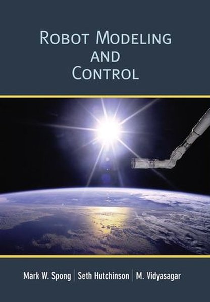 Robot Modeling and Control als Buch