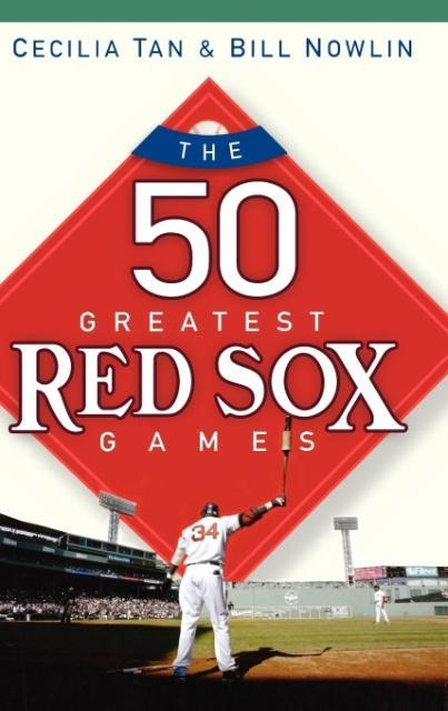 The 50 Greatest Red Sox Games als Buch