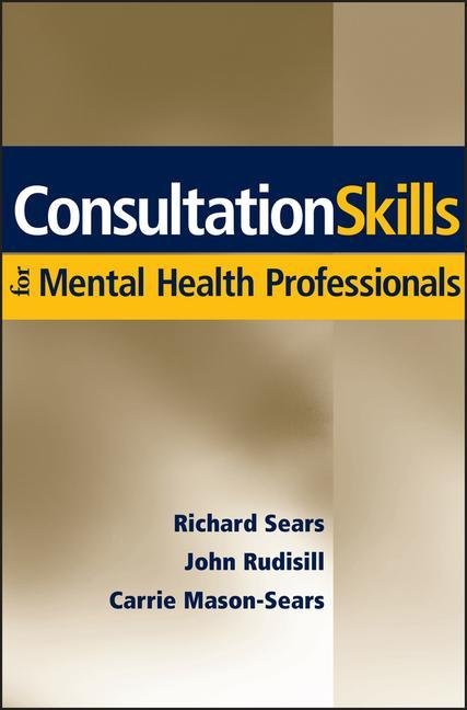 Consultation Skills for Mental Health Professionals als Buch