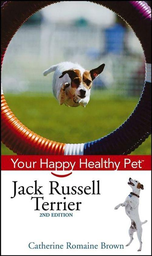 Jack Russell Terrier: Your Happy Healthy Pet als Buch