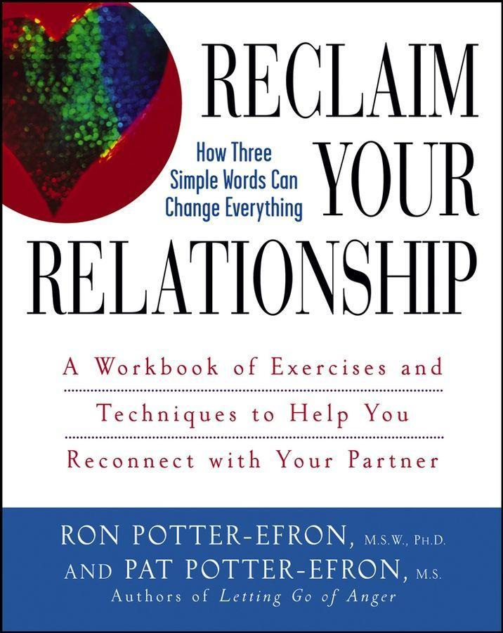 Reclaim Your Relationship: A Workbook of Exercises and Techniques to Help You Reconnect with Your Partner als Taschenbuch
