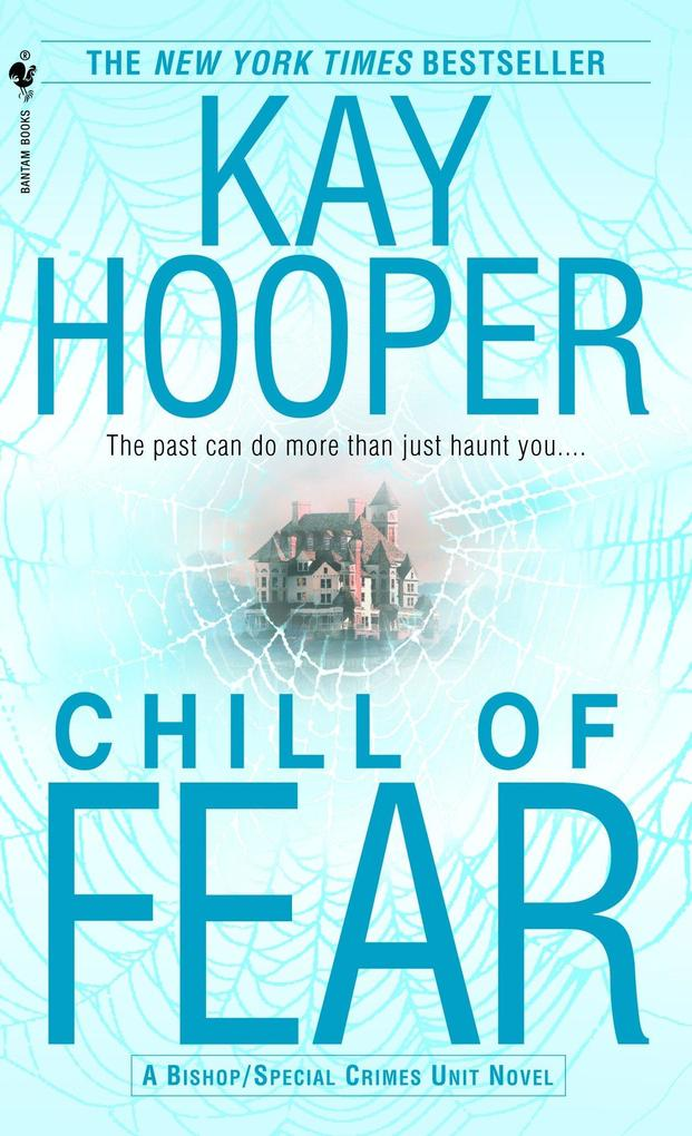 Chill of Fear: A Bishop/Special Crimes Unit Novel als Taschenbuch