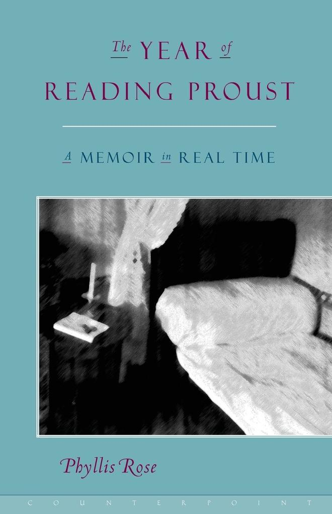 The Year of Reading Proust: A Memoir in Real Time als Taschenbuch