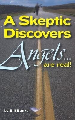 A Skeptic Discovers Angels... Are Real! als Taschenbuch