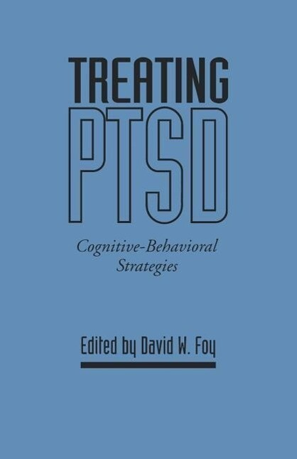 Treating Ptsd: Cognitive-Behavioral Strategies als Taschenbuch