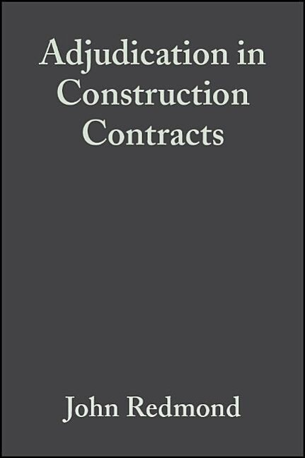 Adjudication in Construction Contracts als Buch