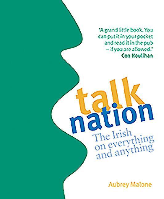 Talk Nation: The Irish on Everything and Anything als Taschenbuch
