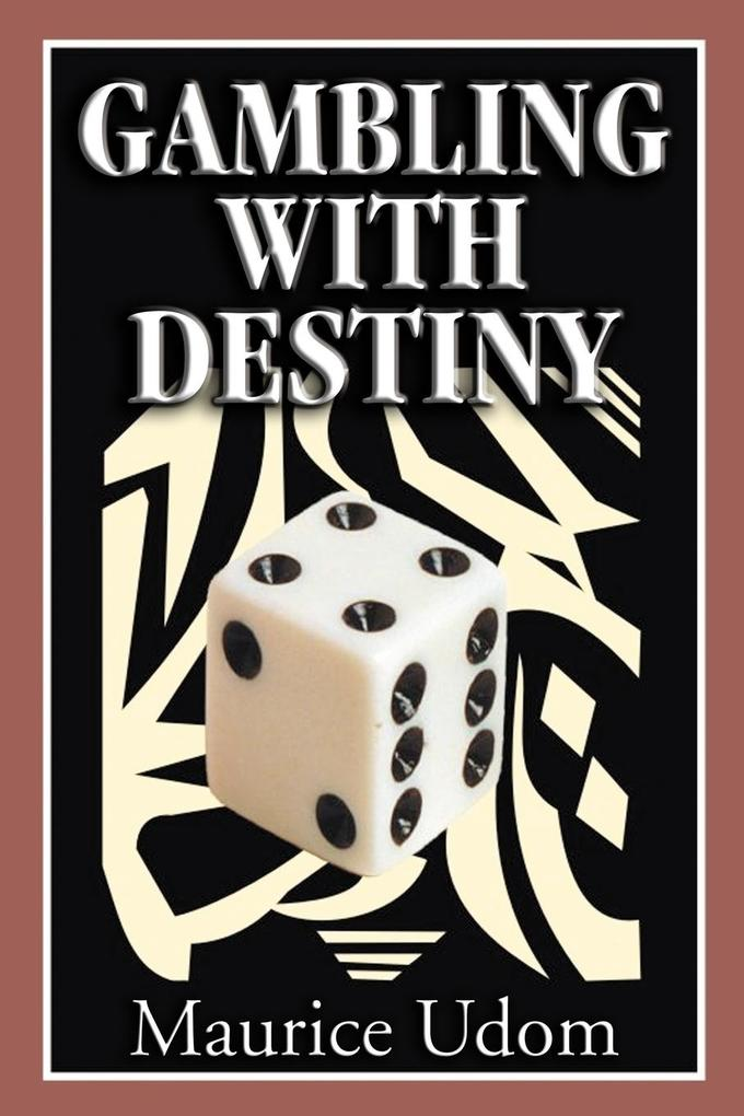 Gambling with Destiny als Buch