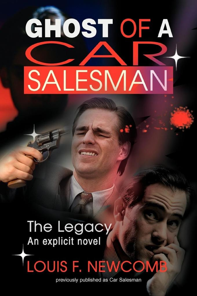 Ghost of a Car Salesman: The Legacy als Buch