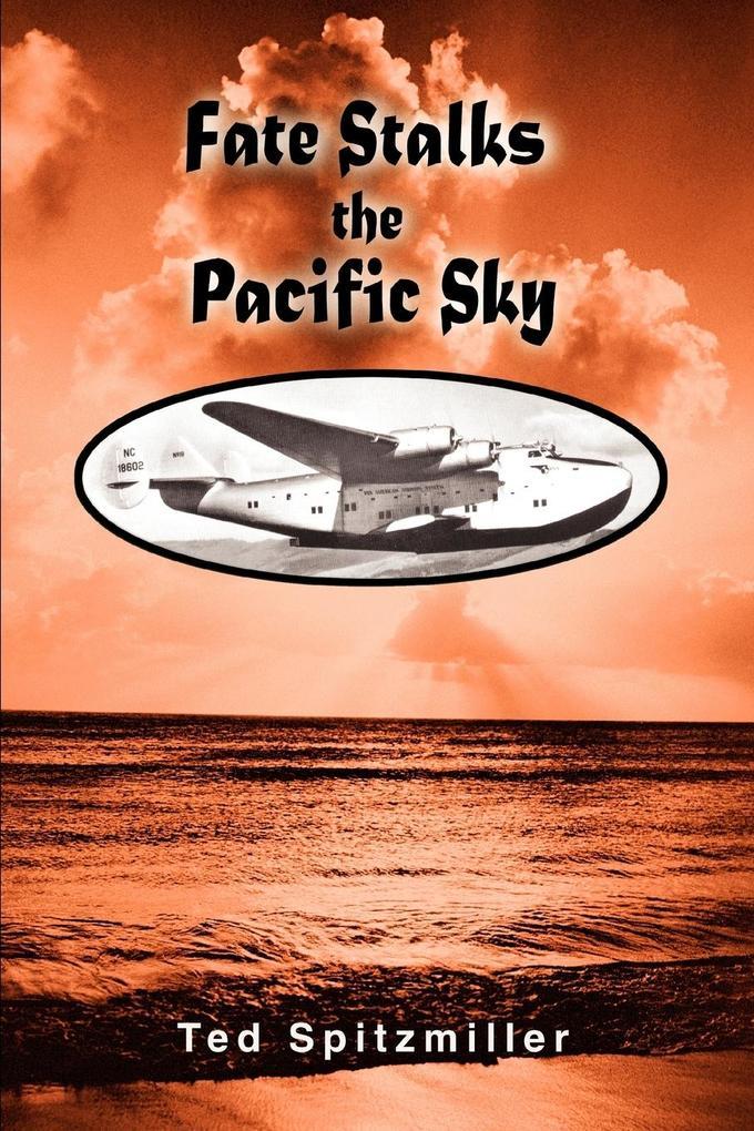 Fate Stalks the Pacific Sky als Taschenbuch