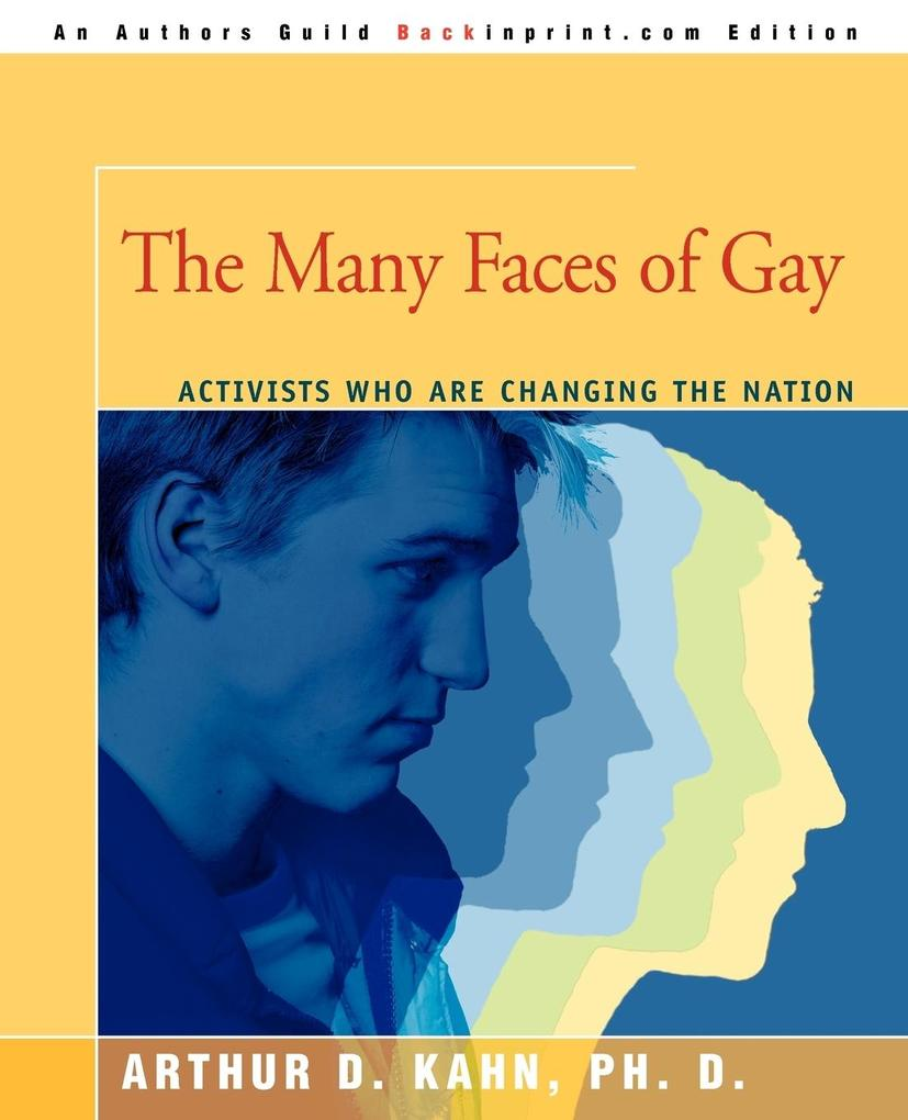 The Many Faces of Gay: Activists Who Are Changing the Nation als Taschenbuch