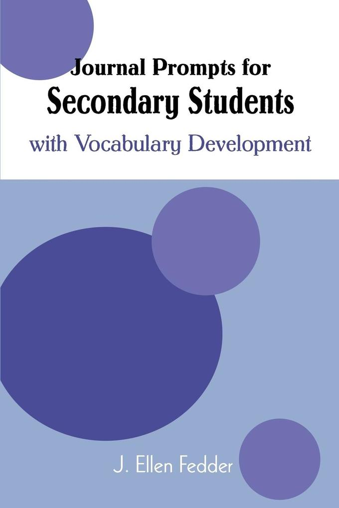 Journal Prompts for Secondary Students: With Vocabulary Development als Taschenbuch