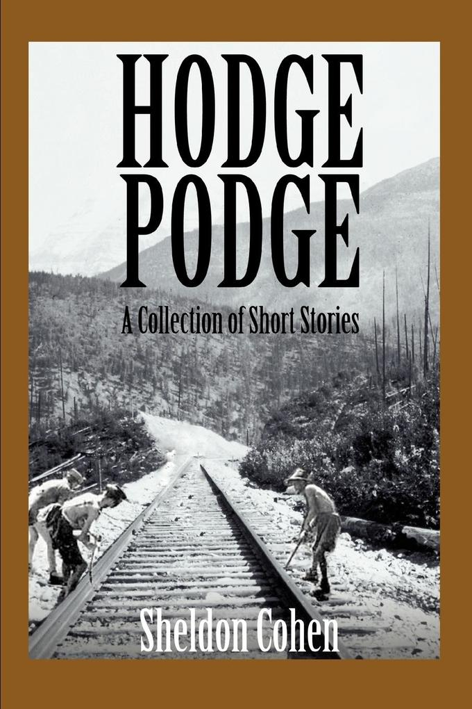 Hodge Podge: A Collection of Short Stories als Buch