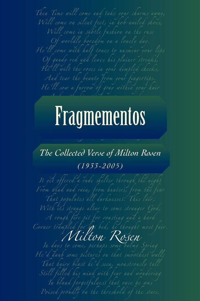 Fragmementos: The Collected Verse of Milton Rosen (1933-2005) als Taschenbuch