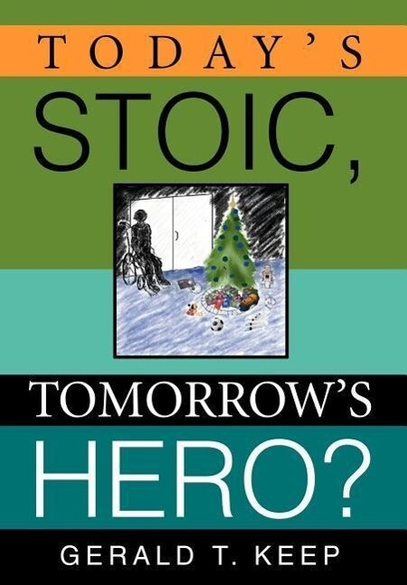 Today's Stoic, Tomorrow's Hero? als Buch
