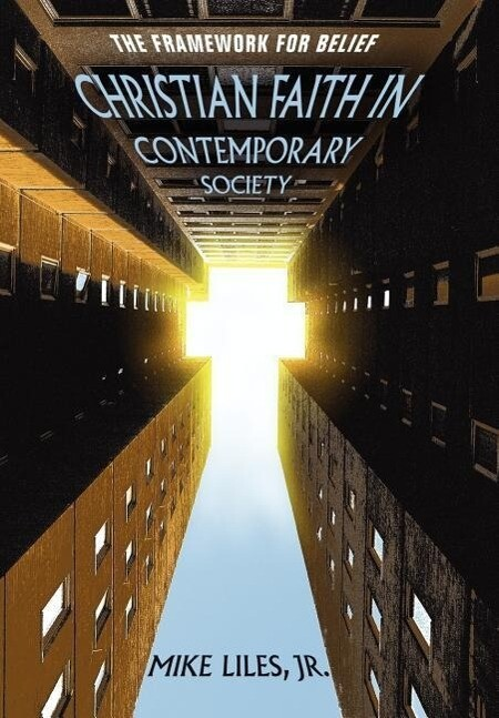 Christian Faith in Contemporary Society: The Framework for Belief als Buch