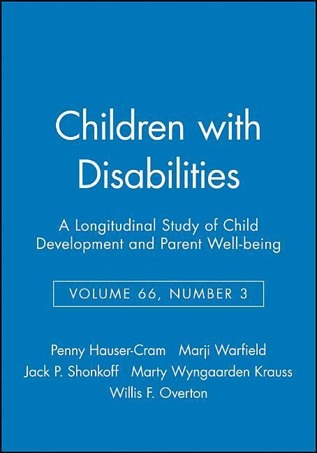 Children with Disabilities: A Longitudinal Study of Child Development and Parent Well-Being, Volume 66, Number 3 als Taschenbuch