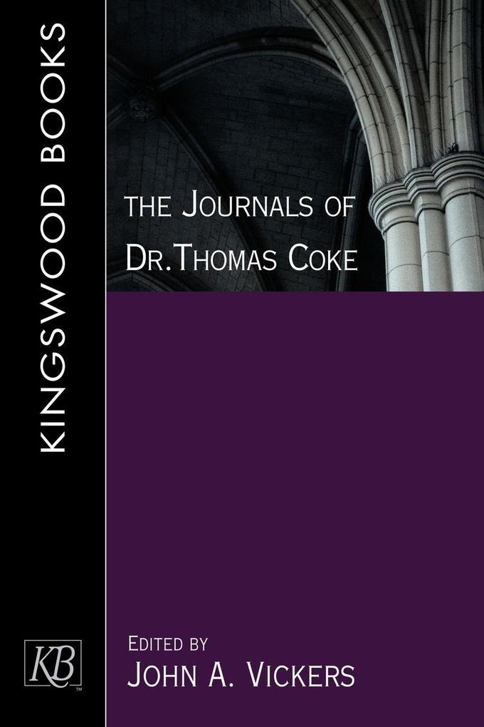 The Journals of Dr. Thomas Coke als Taschenbuch