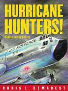 Hurricane Hunters!: Riders on the Storm als Buch