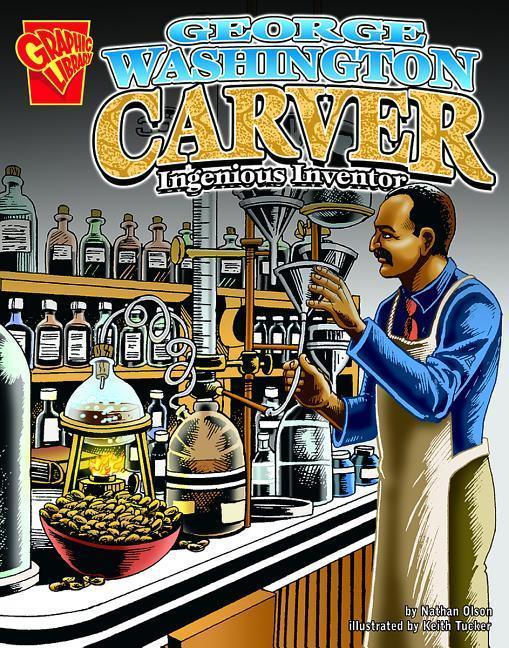 George Washington Carver: Ingenious Inventor als Buch