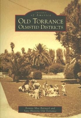Old Torrance Olmsted Districts als Taschenbuch