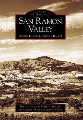 San Ramon Valley:: Alamo, Danville, and San Ramon als Taschenbuch