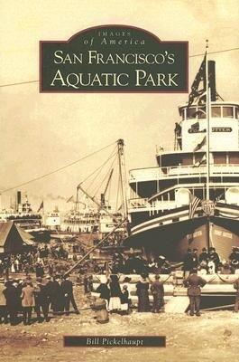 San Francisco's Aquatic Park als Taschenbuch