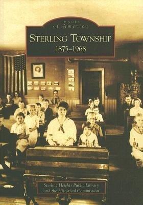 Sterling Township: 1875-1968 als Taschenbuch