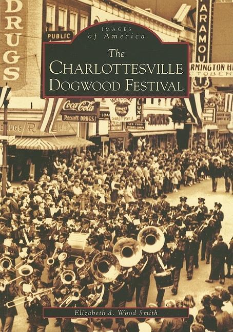The Charlottesville Dogwood Festival als Taschenbuch