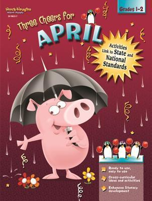 Steck-Vaughn Three Cheers: Student Reader Grade 1 April als Taschenbuch