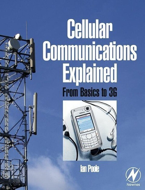 Cellular Communications Explained: From Basics to 3g als Taschenbuch