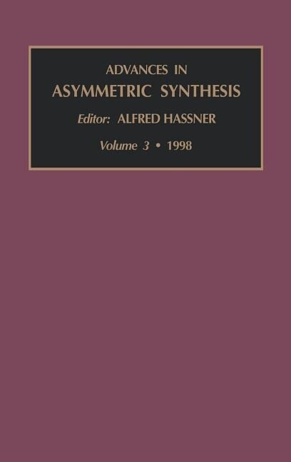 Advances in Asymmetric Synthesis als Buch