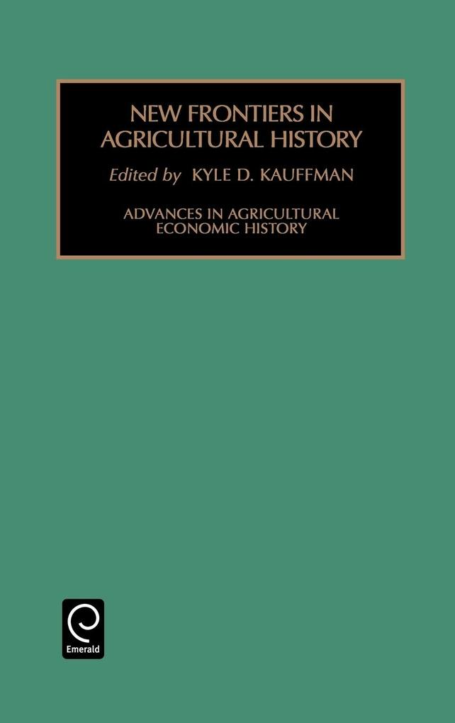 Advances in Agriculture Economic History als Buch