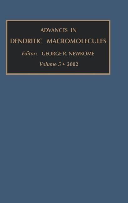 Advances in Dendritic Macromolecules als Buch