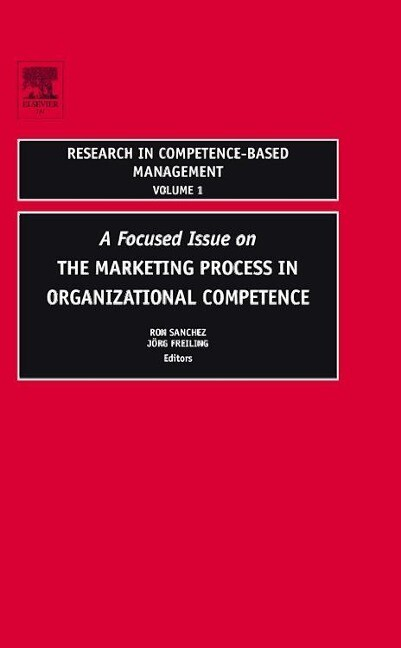 Focused Issue on the Marketing Process in Organizational Competence als Buch