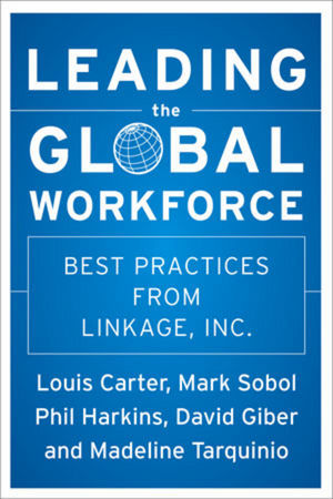 Leading the Global Workforce: Best Practices from Linkage, Inc. als Buch