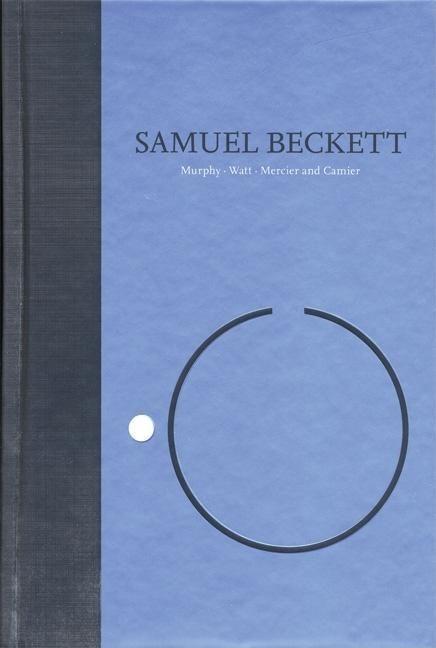 Novels I of Samuel Beckett: Volume I of the Grove Centenary Editions als Buch